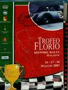 X TROFEO FLORIO HISTORIC RALLY FIA MEMORIAL MAGAZINE 2003 - Automobilismo - F1