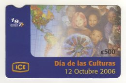 Costa Rica 500 Colones ICE Telecard Day Of Cultures October 12, 2006, Used, Has 2 Small Wrinkles - Costa Rica