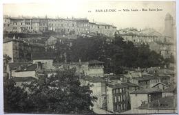 VILLE HAUTE - RUE SAINT JEAN - BAR LE DUC - Bar Le Duc