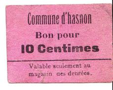 BON De 10c Commune D'HASNON 14-18 - Bons & Nécessité