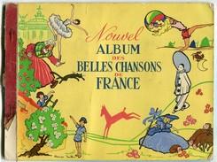 Nouvel Album Des Belles Chansons De France Chocolat POULAIN - Livres, BD, Revues