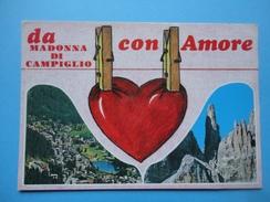 Da Madonna Di Campiglio Con Amore - Trento - Disegno Cuore Rosso - Vedutine - Panorama, Montagne - Trento
