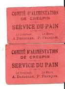 2 BONS COMITE D ALIMENTATION DE CRESPIN (SERVICE DU PAIN) 14-18 - Bons & Nécessité