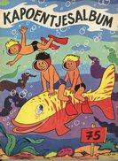 Kapoentjes Album 75 (1ste Druk)  1966 - De Kapoentjes