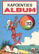 Kapoentjes Album 113 (1ste Druk)  1973 - De Kapoentjes