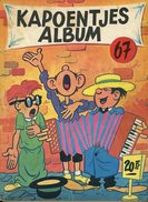 Kapoentjes Album 67 (1ste Druk)  1965 - De Kapoentjes