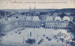 CPA Charleville, La Place Ducale, Vue Prise Du Beffroi De L'Hotel De Ville (pk34811) - Charleville