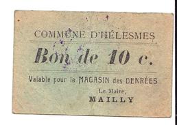 BON DE 10c COMMUNE D HELESMES 14-18 - Bons & Nécessité