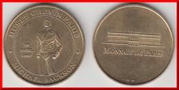 **** 75009 - PARIS - MUSEE GREVIN MICHAEL JACKSON - NON DATEE - MONNAIE DE PARIS **** EN ACHAT IMMEDIAT !!! - Monnaie De Paris