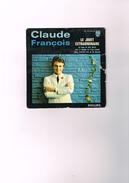 Claude François Le Jouet Extraordinaire Au Coin De Mes Rêve Tout Le Monde Rit D'un Clown Mais N'essaie Pas De Me Mentir - Vinyles
