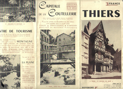 GUIDE TOURISTIQUE - THIERS Capitale De La Coutellerie - 3 Feuillets Dépliants - Folletos Turísticos