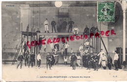METIERS- SAPEURS POMPIERS - L' HEURE DU REPOS   1908 GYMNASTIQUE - Sapeurs-Pompiers