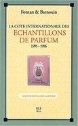 La Cote Internationale Des échantillons De Parfum 1995-1996 Tome 1 : Les échantillons Anciens - Non Classés