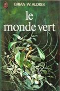 J'ai Lu 520 - ALDISS, Brian W. - Le Monde Vert (1974, TBE) - J'ai Lu