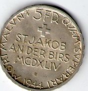 SUISSE  5 Frs ARGENT  SAINT JACOB   1944B - Switzerland
