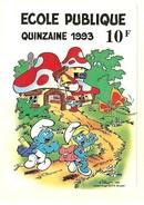 HB-A 017 Autocollant Quinzaine De L'École Publique 1993 - Schtroumpf Et Schtroupfette Par Peyo - Adesivi