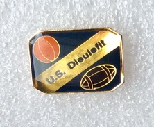 Pin's US Dieulefit . Rugby . Basket - Rugby