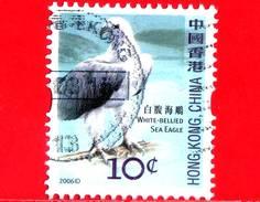 HONG KONG - Usato - 2006 - Uccelli - Aquila Di Mare Bianca - Birds - 10 - Oblitérés