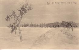 2032-La Baraque Michel Sous La Neige Hiver 1925-26 -Jalhay- - Jalhay