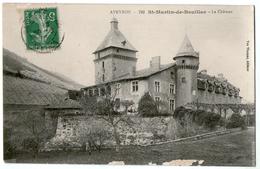 CPA 12  SAINT MARTIN DE BOUILLAC  1916    LE CHATEAU - Autres Communes