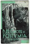 Dépliant Publicitaire ENIT 1936 Grotte Di Postumia - Trieste - 20 Cm X 13 Cm  - 4 Scans - Dépliants Touristiques