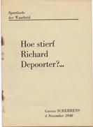 Tijdschrift Magazine - Hoe Stierf Richard Depoorter - G. Scherrens Brugge 1948 - Wielrenner - Coureur - Zeitungen & Zeitschriften