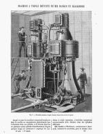 MACHINE A TRIPLE DETENTE DE MM. RANKIN  Et  BLACKMORE  1885 - Sciences & Technique