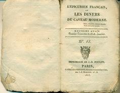 Livre - L'Epicurien Français, Ou Les Dîners Du Caveau Moderne. Rions Chantons, Buvons. Voilà Toute Notre Morale. - 1801-1900