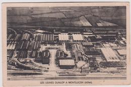 Allier :  MONTLUCON , Montluçon :  Usines  Dunlop - Montlucon