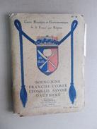 CURNONSKY CARTE ROUTIERE GASTRONOMIQUE BOURGOGNE FRANCHE COMTE LYONNAIS SAVOIE DAUPHINE Hotel Restaurant Berger 1929 - Gastronomie