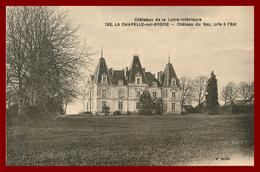 Théme Chateau De La Loire Inférieure *  La Chapelle Sur Erdre *  Chateau Du Saz  * ( Scan Recto Et Verso ) - France