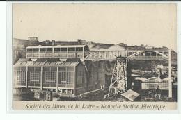 42 Société Des Mines De La Loire , Nouvelle Station Electrique - Zonder Classificatie