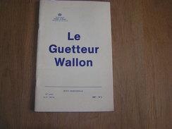 LE GUETTEUR WALLON N° 1 De 1987 Régionalisme Registre D' Etat Civil De 2 Légions En Campagne Au 17 è Siècle Fallais - België