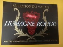 4136 -  Humagne Rouge Grappe Dorée  Valais Suisse - Etiketten