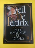4146 - Oeil De Perdrix Rosé De Pinot Noir Valais Suisse - Etiquettes