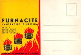 """05751 """"FURNACITE - L'ANTRACITE SINTETICA - MASSIMO RENDIMENTO E CALORIE"""" CARTOLINA  PUBBLICITARIA - Pubblicitari"""