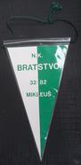 NK BRATSTVO MIKLEUS, CROATIA  FOOTBALL CLUB, CALCIO OLD PENNANT, SPORTS FLAG - Uniformes Recordatorios & Misc