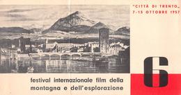 """05759 """"CITTA' DI TRENTO 7/13 OTTOBRE 1957 - FESTIVAL INTER.LE FILM DELLA MONTAGNA E DELL'ESPLORAZIONE'"""" PIEGHEVOLE PUBBL - Pubblicitari"""