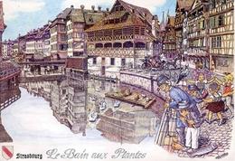 STRASBOURG - Le Bain Aux Plantes (Dessin De Marc BITTLER) - Straatsburg
