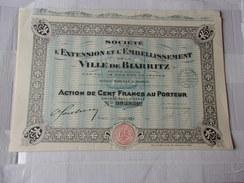 Extension Et Embellissement De La VILLE DE BIARRITZ  (1929) - Actions & Titres