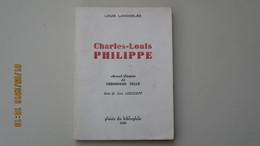 CHARLES-LOUIS-PHILIPPE  Par LOUIS LANOIZELEE  / E.O. Numérotée Alfa / ENVOI / PLAISIR DU BIBLIOPHILE / 1953 / - Biographie