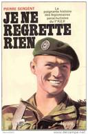 JE NE REGRETTE RIEN HISTORIQUE 1er REP LEGION ETRANGERE PARACHUTISTE BERET VERT INDOCHINE ALGERIE - Francese