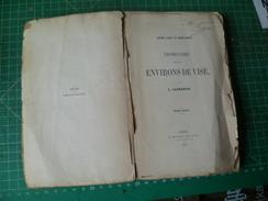 Promenades Dans Les Environs De Visé. Entre Liège Et Maestricht. Caumartin. Edition De 1862 - Belgien