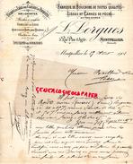 34 - MONTPELLIER- FACTURE L. LORGUES- FABRIQUE BOUCHONS LIEGES ET CARRES DE PECHE- 5 RUE PLAN D' AGDE- 1902 - France