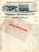 63 - CLERMONT FERRAND- FACTURE CONCHON-QUINETTE- MANUFACTURE VETEMENTS CONFECTIONNES-BONNETERIE-1907 - France