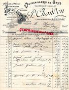 15 - AURILLAC- BELLE FACTURE P. CHANDON- BRUNON-  QUINCAILLERIE DROGUERIE GRAINES-2 PLACE HOTEL VILLE- 1925 - France