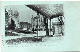 Etablissement De MARTIGNY LES BAINS - Vue D' Ensemble   (96740) - France