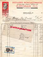 03- MONTLUCON- BELLE FACTURE DISTILLERIE MONTLUCONNAISE- G. REGRAIN FILS- FABRIQUE LIQUEURS- LIQUEUR- 1934 - France