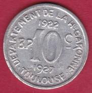 Chambre De Commerce - Toulouse 10 C 1922-1927 - Monétaires / De Nécessité