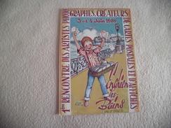 1 ERE RENCONTRE DES ARTISTES ....ENGHIEN LES BAINS 1989 ..SIGNE CLAUDE BURET - Bourses & Salons De Collections